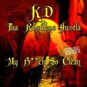 KD Tha Restless Hustla